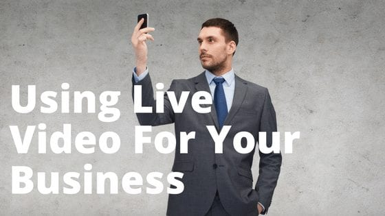 BBP : EP0028 – Using Live Video For Your Business
