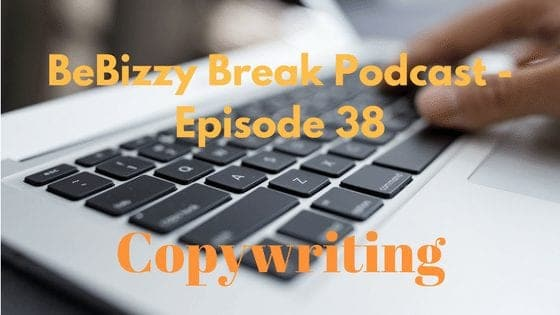 BBP : EP0038 – Why Hire A Copywriter?