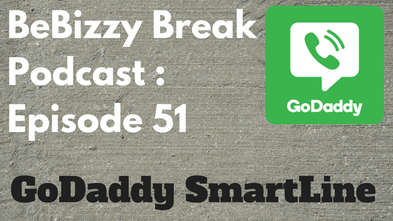 GoDaddy Smartline : BBP – Episode 51