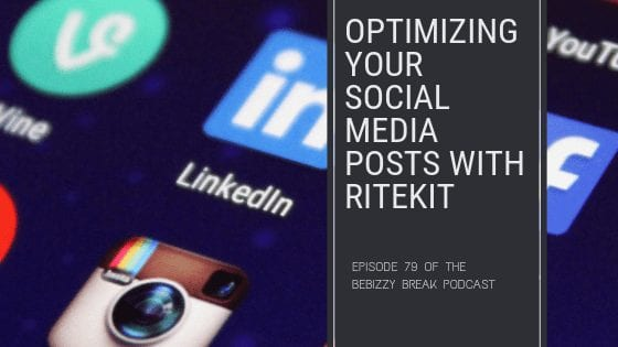 Optimizing Social Media Posts with RiteKit