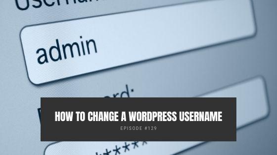 How to Change A WordPress Username