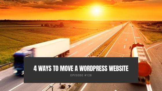 4 Ways To Move a WordPress Website